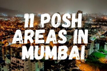 Posh Areas In Mumbai