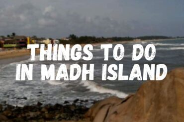 Things to do in Madh Island